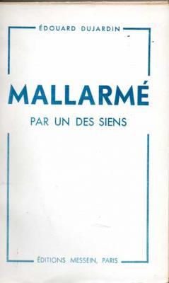 Dujardin Edouard Mallarmé par un des siens