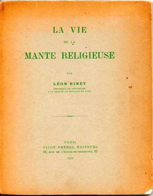 Binet Léon La vie de la mante religieuse VENDU