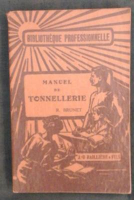 Brunet A. Manuel de tonnellerie