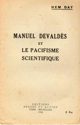 Manuel Devaldès et le pacifisme scientifique par Hem Day