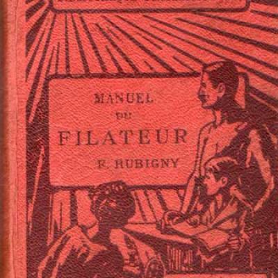 Manuel du filateur par F.Rubigny