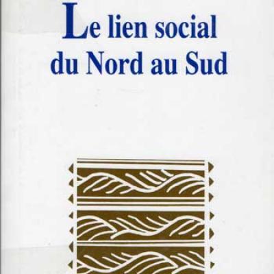 Le lien social du Nord et du Sud sous la direction de Sophie Mappa