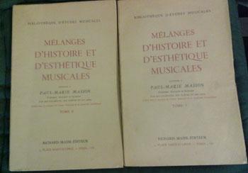 Collectif Mélanges d'histoire et d'esthétique musicales offerts à P.M.Masson