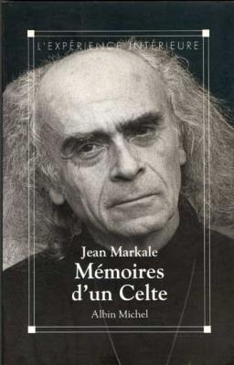 Mémoires d'un celte par Jean Markale