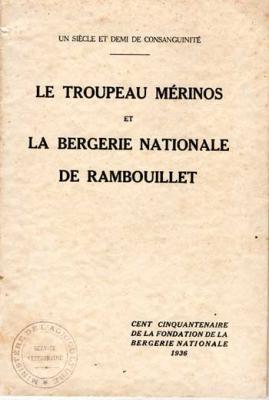 Collectif Le troupeau mérinos et la bergerie nationale de Rambouillet