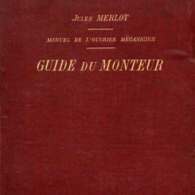 Merlot Jules Guide du Monteur