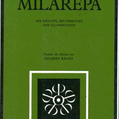 Bacot Jacques Milarépa Ses méfaits, ses épreuves, son illumination VENDU