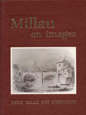 Millau en images Deux mille ans d'histoire
