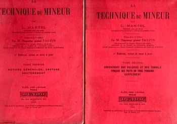 Martel L. La technique du mineur En deux volumes