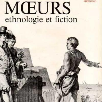 Kempf Roger Moeurs Ethnologie et fiction