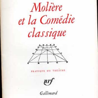 Jouvet Louis Molière et la comédie classique