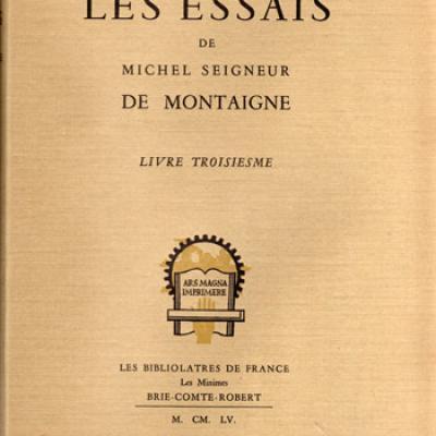 Les essais de Montaigne. Les bibliolatres de France. Série complète en trois volumes