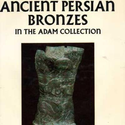 Moorey P.R.Z. Ancient Persian Bronzes in the Adam Collection