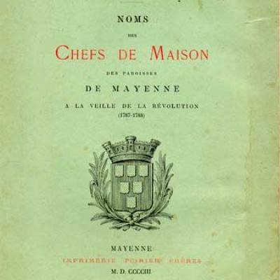 Grosse-Duperon Noms des Chefs de Maison des paroisses de Mayenne