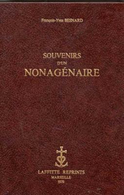 Besnard François-Yves Souvenirs d'un nonagénaire VENDU
