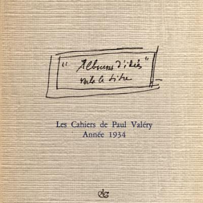 Les cahiers de Paul Valéry Année 1934 par E.Noulet