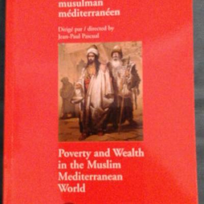 Pascual J.P. dirige Pauvreté et richesse dans le monde musulman méditerranéen
