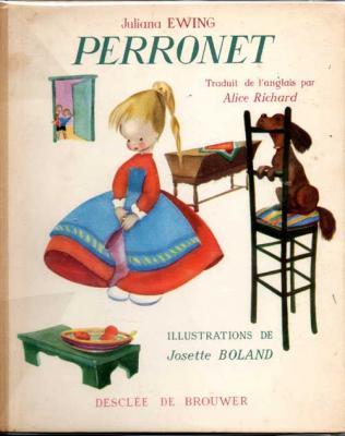 Ewing Juliana Perronet Illustrations de Josette Boland