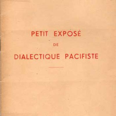 Petit exposé de dialectique pacifiste par J.Molimart