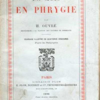 Un mois en Phrygie par H.Ouvré