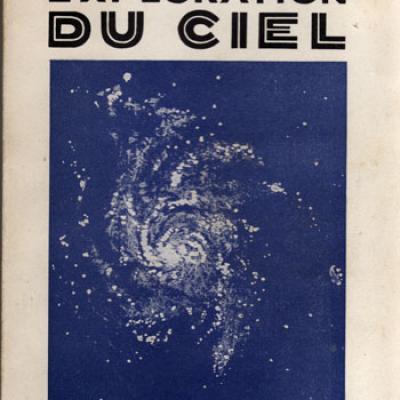 Exploration du ciel par Pierre Rousseau