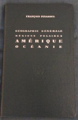 Pinardel F. Géographie générale Régions polaires
