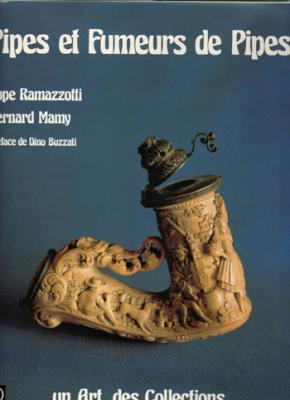 Pipes et fumeurs de pipes par E.Ramazzotti et B.Mamy. Préface de Buzzati