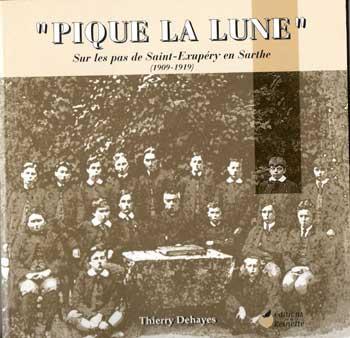 """Dehayes """"Pique La Lune"""" Sur les pas de Saint-Exupéry en Sarthe"""