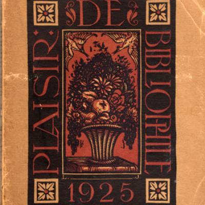 Plaisir de bibliophile 1925. Numéro 1 et 2