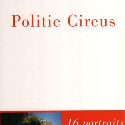 Politic Circus par Michèle Cotta