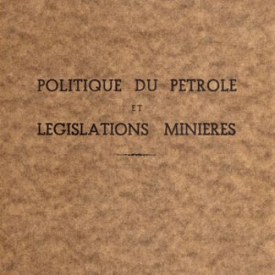 Politique du pétrole et législations minières par Philippe Dupont