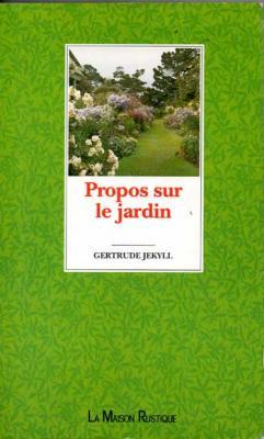 Jekyll Gertrude Propos sur le jardin