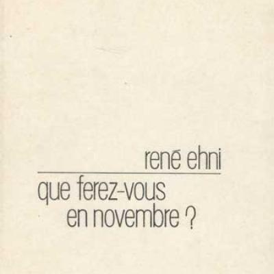 Que ferez-vous en novembre par René Ehni