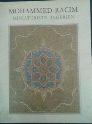 Baghli Sid Ahmed Mohammed Racim Miniaturiste algérien