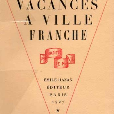 Collection Un chapitre de ma vie. Vacances à Ville Franche par Jeanne Ramel Cals. Chez Hazan