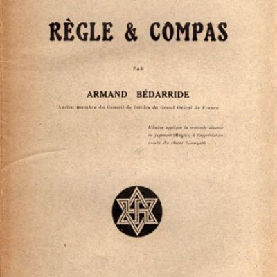 Règle et compas par Armand Bédarride VENDU
