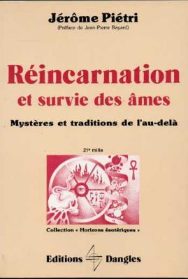 Réincarnation et survie des âmes par Jérôme Piétri