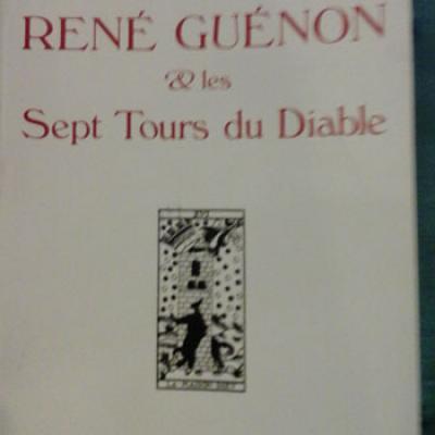 Allemand Jean-Marc René Guénon et les Sept Tours du Diable VENDU