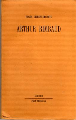 Arthur Rimbaud par Roger Gilbert-Lecomte VENDU