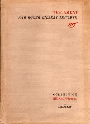 Testament par Roger Gilbert-Lecomte VENDU
