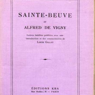Sainte-Beuve et Alfred de Vigny Lettres inédites