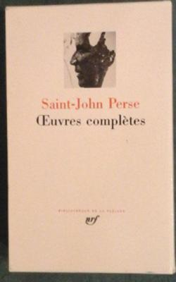 Saint-John Perse Oeuvres complètes