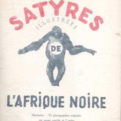 Muraz Gaston Satyres illustrées de l'Afrique noire