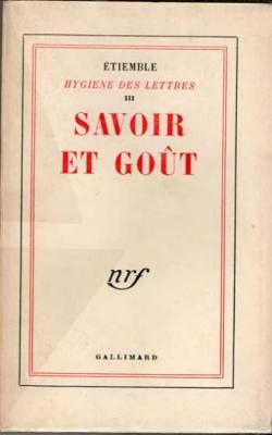 Hygiène des lettres Volume III par Etiemble. Envoi d'Etiemble à Jean Guéhenno