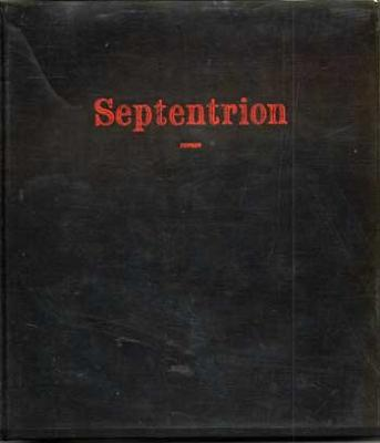 Calaferte Louis Septentrion Edition de 1963