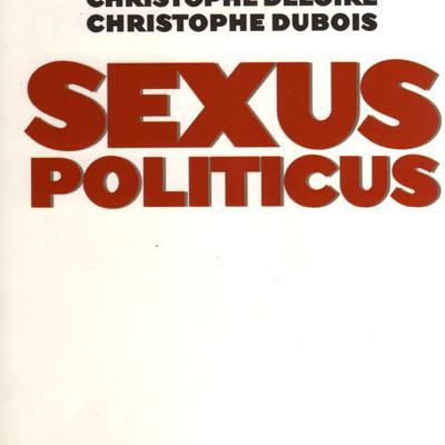 Sexus Politicus par Christophe Deloire et Christophe Dubois