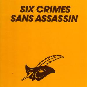 six-crimes-sans-assassin.jpg