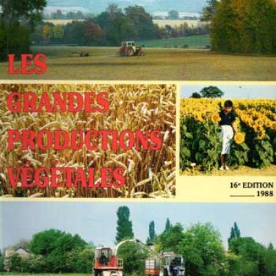 Soltner Dominique Les bases de la production végétale Tome 1 et 2 Les grandes productions végétales