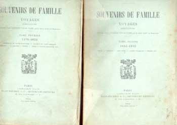 Regnault de Beaucaron Souvenirs de famille Tome 1 et 2