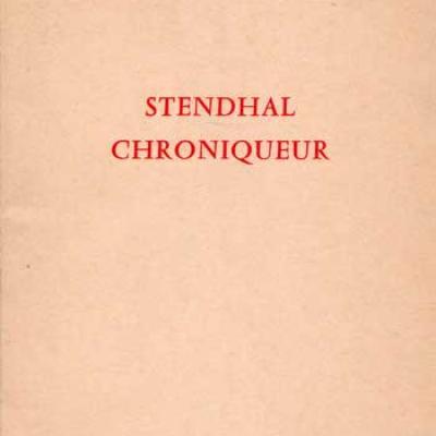 Stendhal chroniqueur par Charles Dédéyan